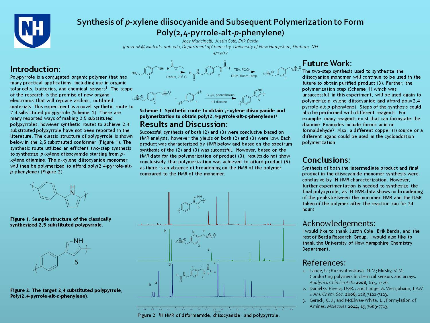 Synthesis Of P-Xylene Diisocyanide And Subsequent Polymerization To Form Poly(2,4-Pyrrole-Alt-P-Phenylene)  by jpm2006