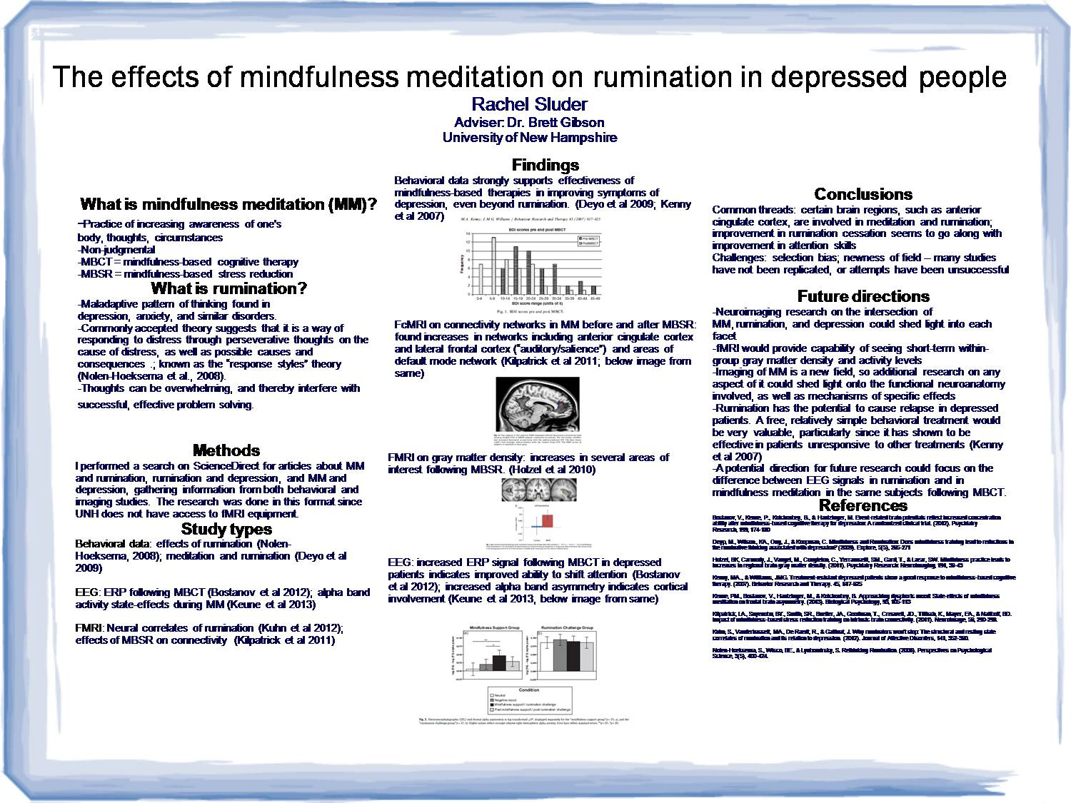 The Effects Of Mindfulness Meditation On Rumination In Depressed People by raq53